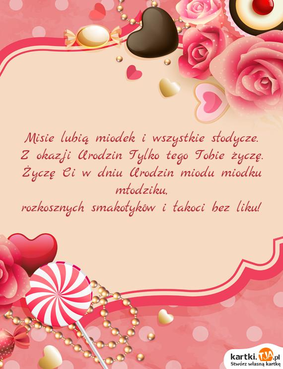 życzenia Misie Lubią Miodek I Wszystkie Słodycze życzenia Urodzinowe