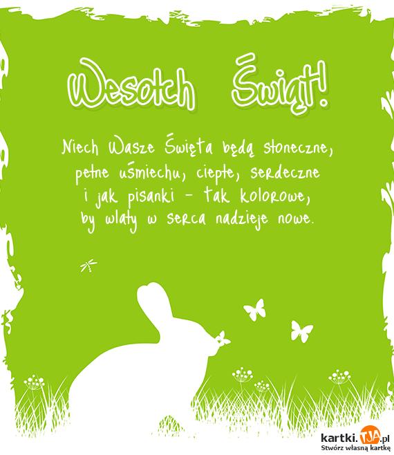 Niech Wasze <a href=http://zyczenia.tja.pl/swiateczne title=Święta>Święta</a> będą słoneczne,<br>pełne uśmiechu, ciepłe, serdeczne<br>i jak pisanki - tak kolorowe,<br>by wlały w serca nadzieje nowe.<br>