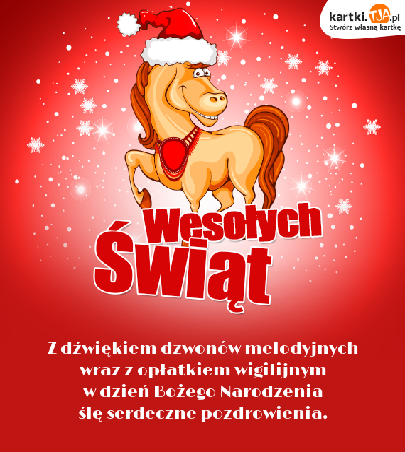 Z dźwiękiem dzwonów melodyjnych <br>wraz z opłatkiem wigilijnym <br>w dzień <a href=http://zyczenia.tja.pl/bozonarodzeniowe title=Bożego Narodzenia>Bożego Narodzenia</a> <br>ślę serdeczne pozdrowienia.