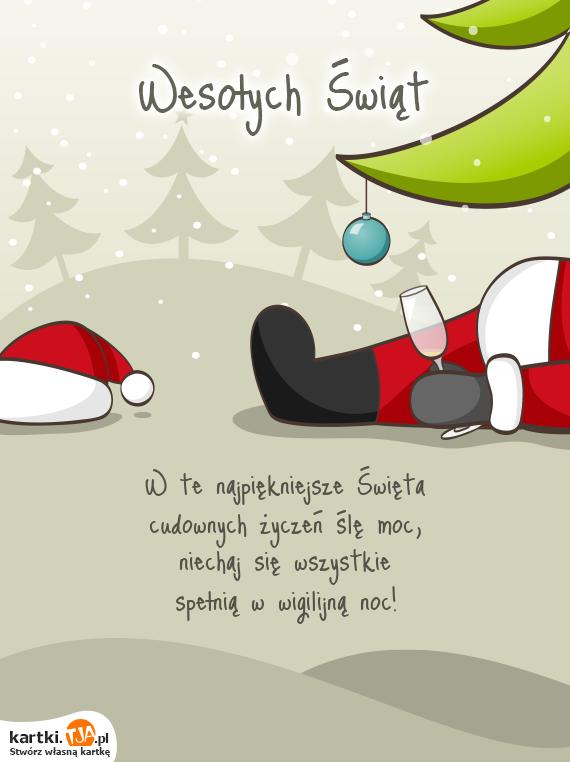 W te najpiękniejsze <a href=http://zyczenia.tja.pl/swiateczne title=Święta>Święta</a><br>cudownych życzeń ślę moc,<br>niechaj się wszystkie<br>spełnią w wigilijną noc!