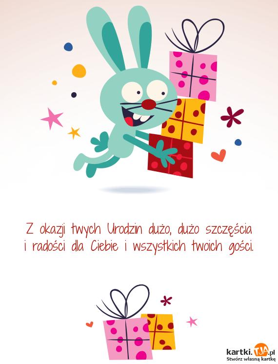 Z okazji twych <a href=http://zyczenia.tja.pl/urodzinowe title=Urodzin>Urodzin</a> dużo, dużo szczęścia<br>i radości dla Ciebie i wszystkich twoich gości.
